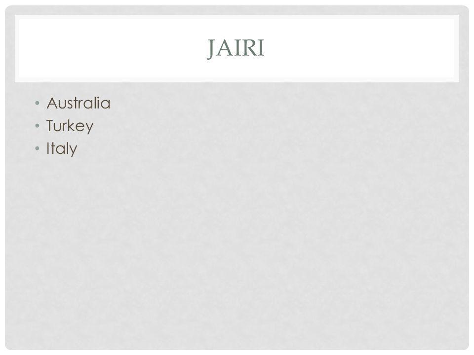 JAIRI Australia Turkey Italy