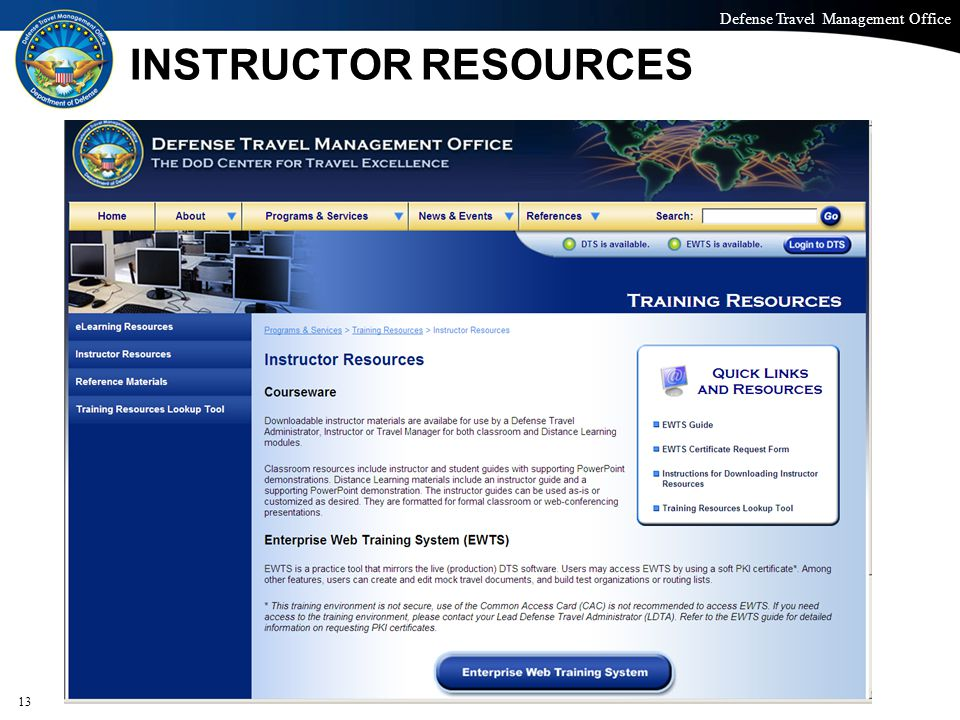 Defense Travel Management Office Office of the Under Secretary of Defense (Personnel and Readiness) INSTRUCTOR RESOURCES 13