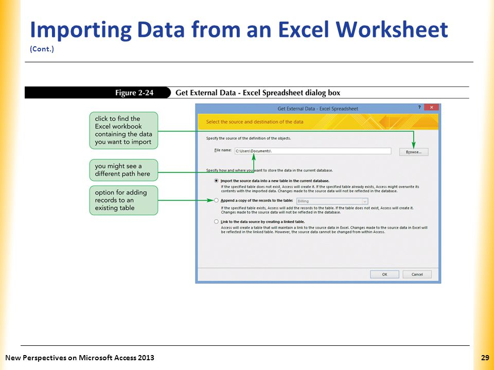 XP Importing Data from an Excel Worksheet (Cont.) New Perspectives on Microsoft Access 201329