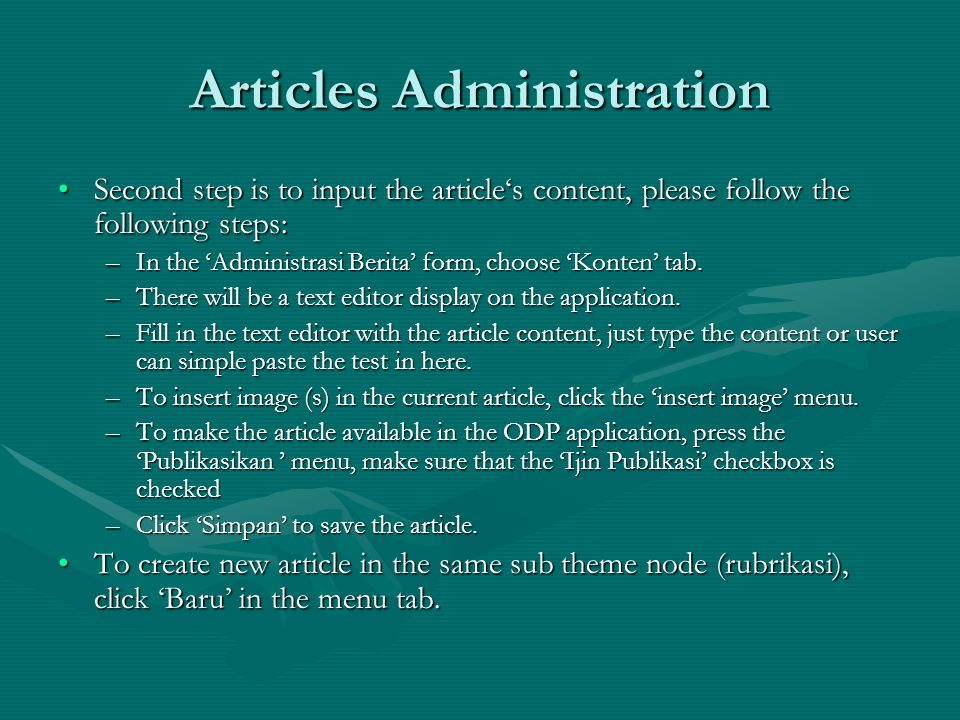 Second step is to input the article's content, please follow the following steps:Second step is to input the article's content, please follow the following steps: –In the 'Administrasi Berita' form, choose 'Konten' tab.