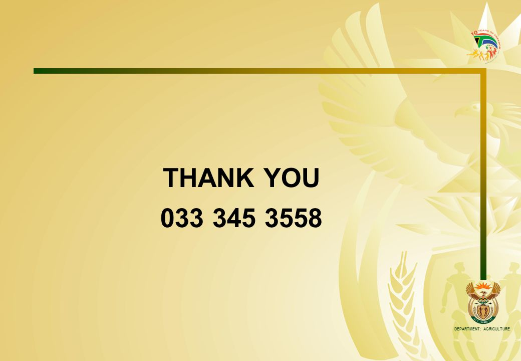DEPARTMENT: AGRICULTURE THANK YOU 033 345 3558