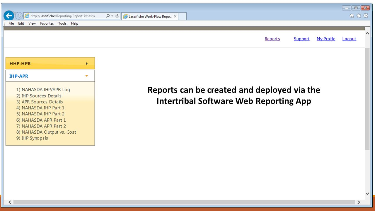 Reports can be created and deployed via the Intertribal Software Web Reporting App