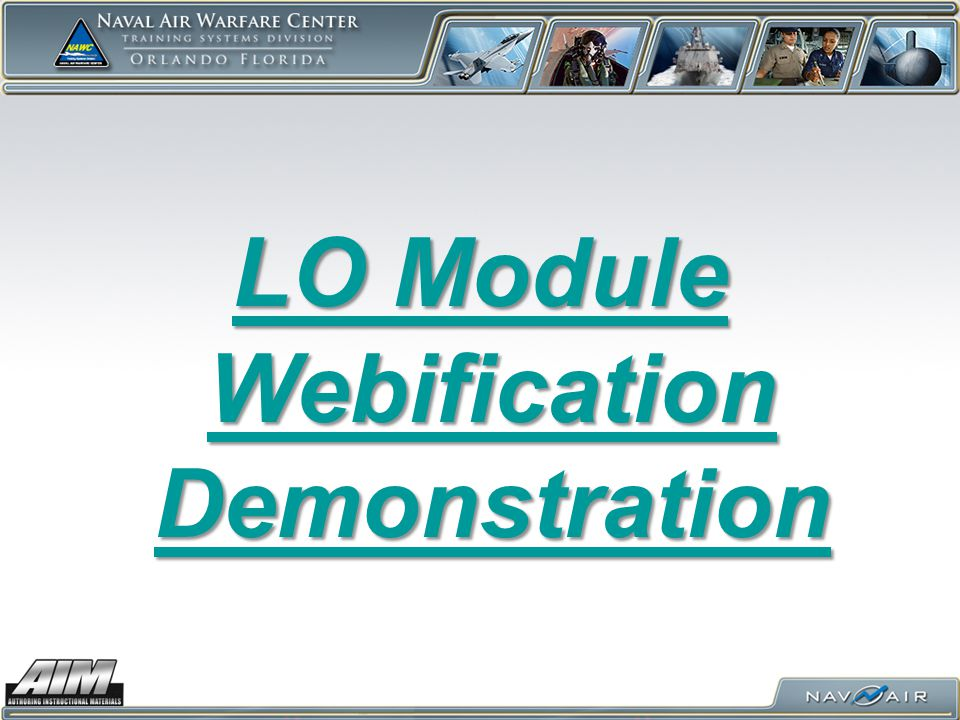 LO Module Webification Demonstration LO Module Webification Demonstration