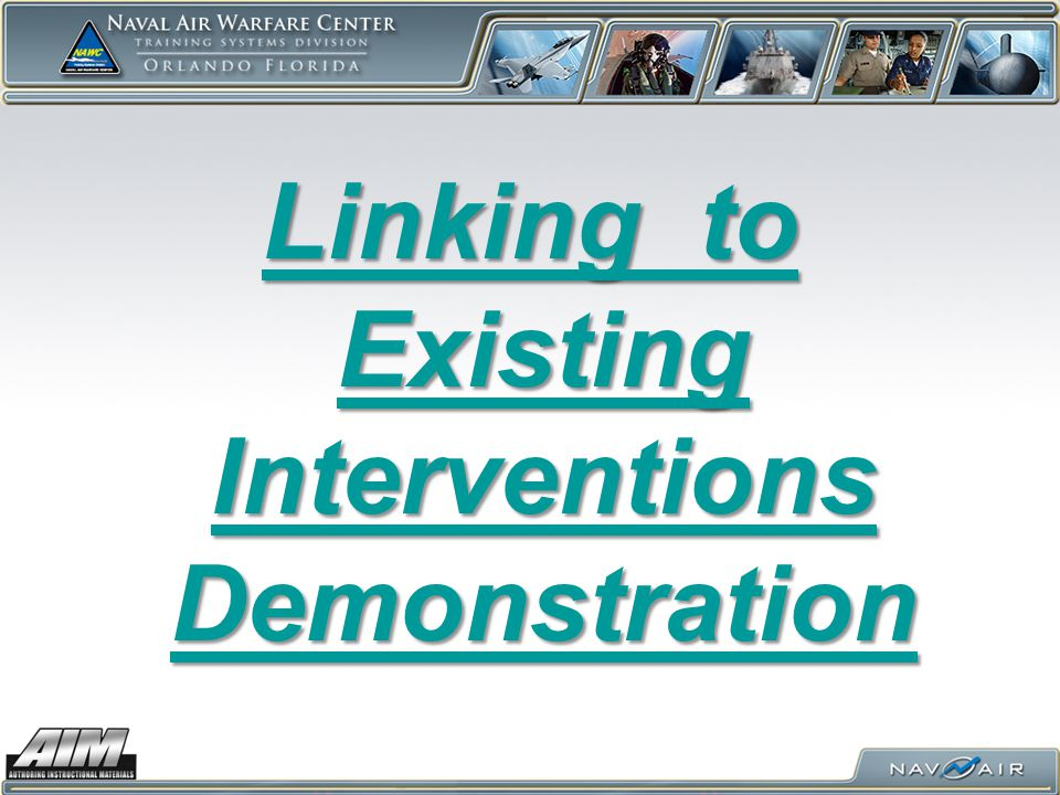Linking to Existing Interventions Demonstration Linking to Existing Interventions Demonstration