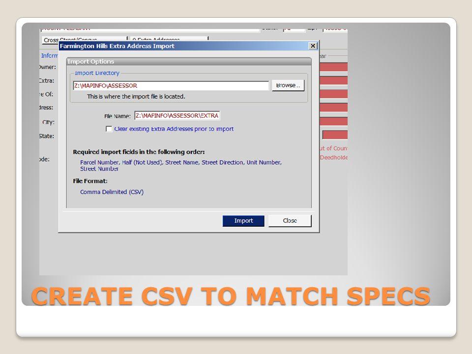 CREATE CSV TO MATCH SPECS