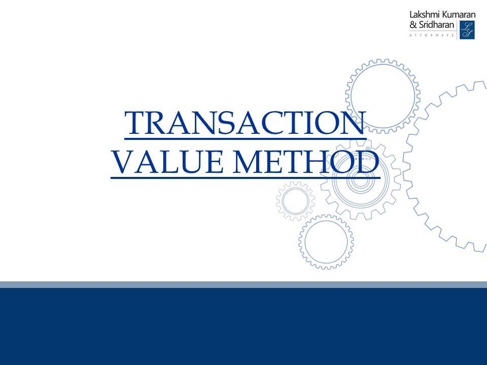 TRANSACTION VALUE METHOD