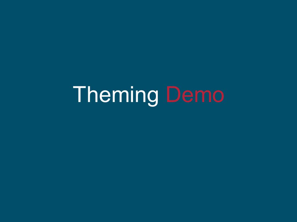 Theming Demo