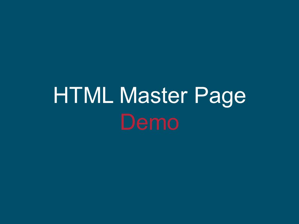 HTML Master Page Demo