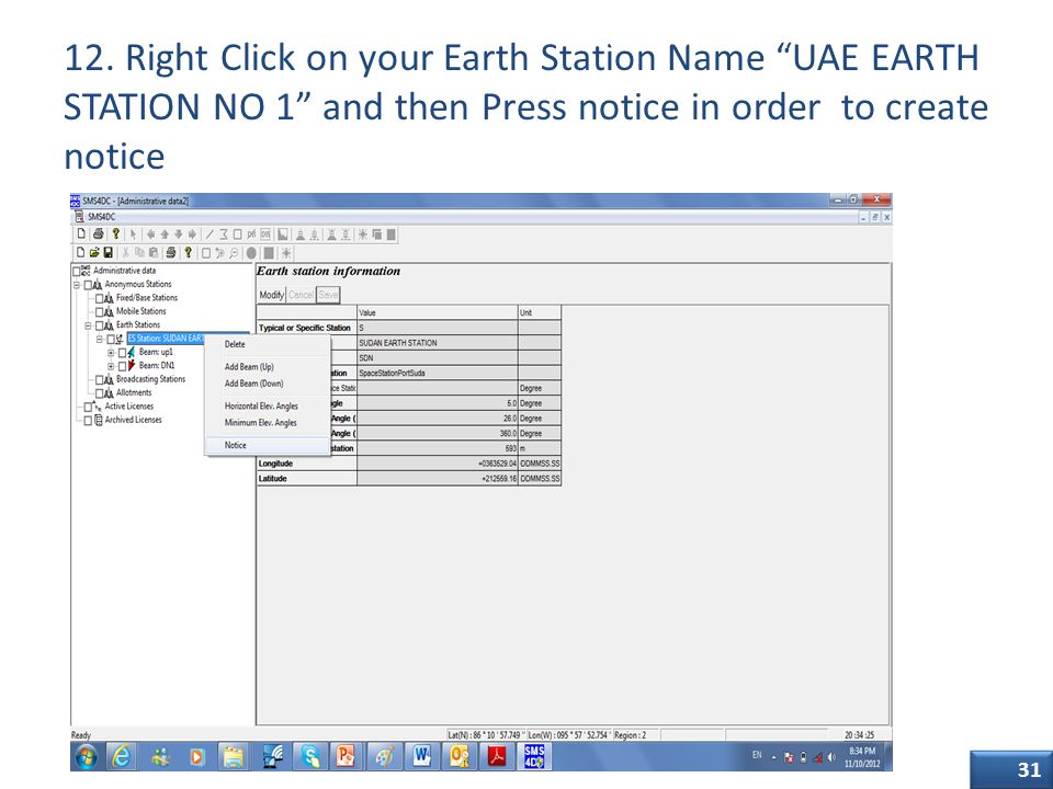 """31 12. Right Click on your Earth Station Name """"UAE EARTH STATION NO 1"""" and then Press notice in order to create notice Class of Station"""