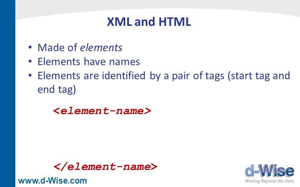 www.d-Wise.com Importing XML libname xmlout xml C:\teams_generic.xml ; data xmlout.xteams ; set teams ; run; Export data sasteams ; set xmlout.xteams ; run; Import
