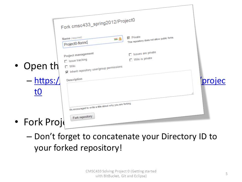 Let's get Project 0! Open the class BitBucket address: – https://bitbucket.org/cmsc433_spring2012/projec t0 https://bitbucket.org/cmsc433_spring2012/p