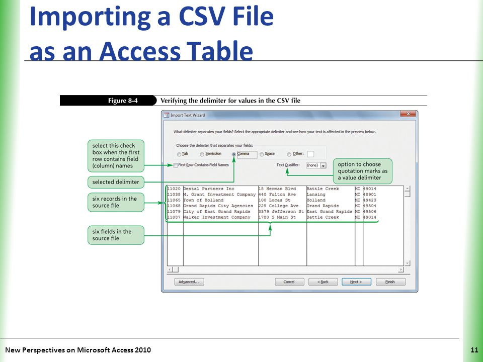 XP Importing a CSV File as an Access Table New Perspectives on Microsoft Access 201011