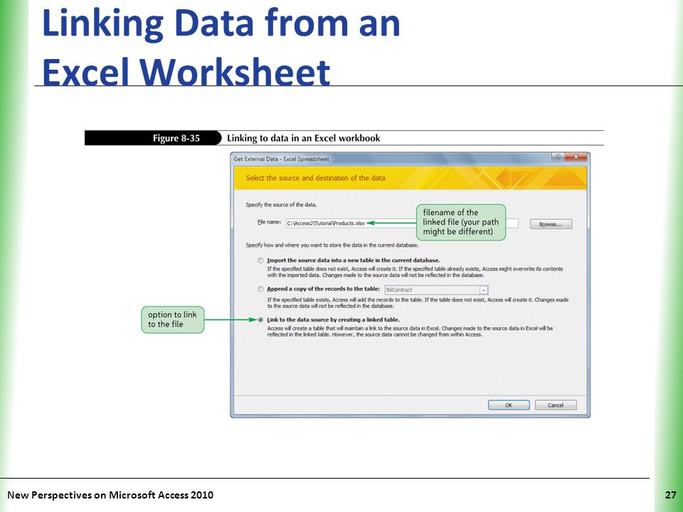 XP Linking Data from an Excel Worksheet New Perspectives on Microsoft Access 201027