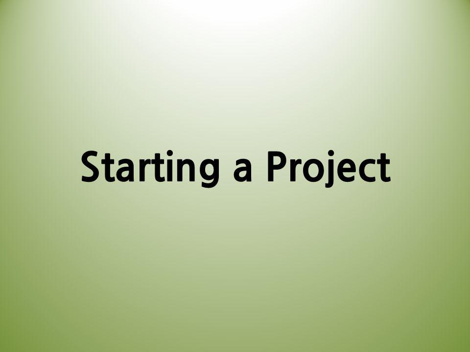 Starting a Project