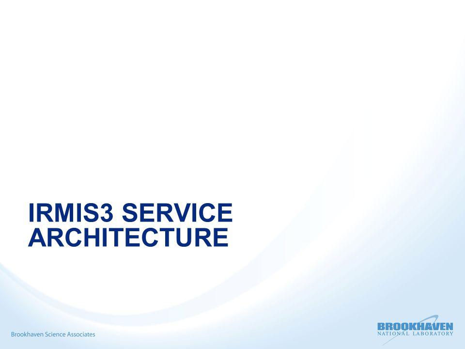 IRMIS3 SERVICE ARCHITECTURE