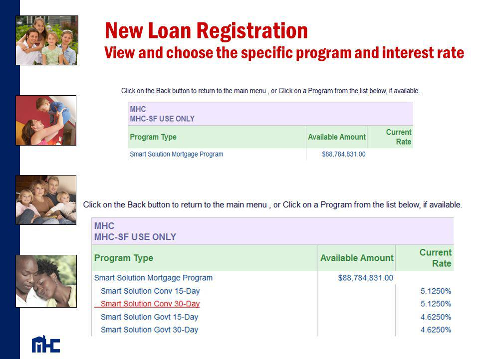 New Loan Registration View and choose the specific program and interest rate