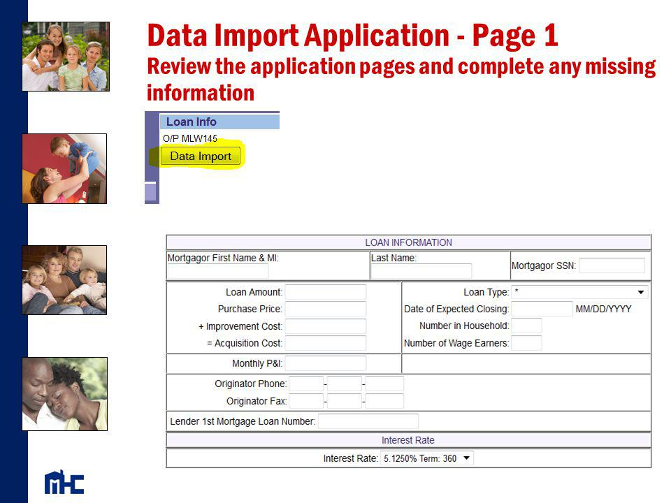 Data Import Application - Page 1 Review the application pages and complete any missing information
