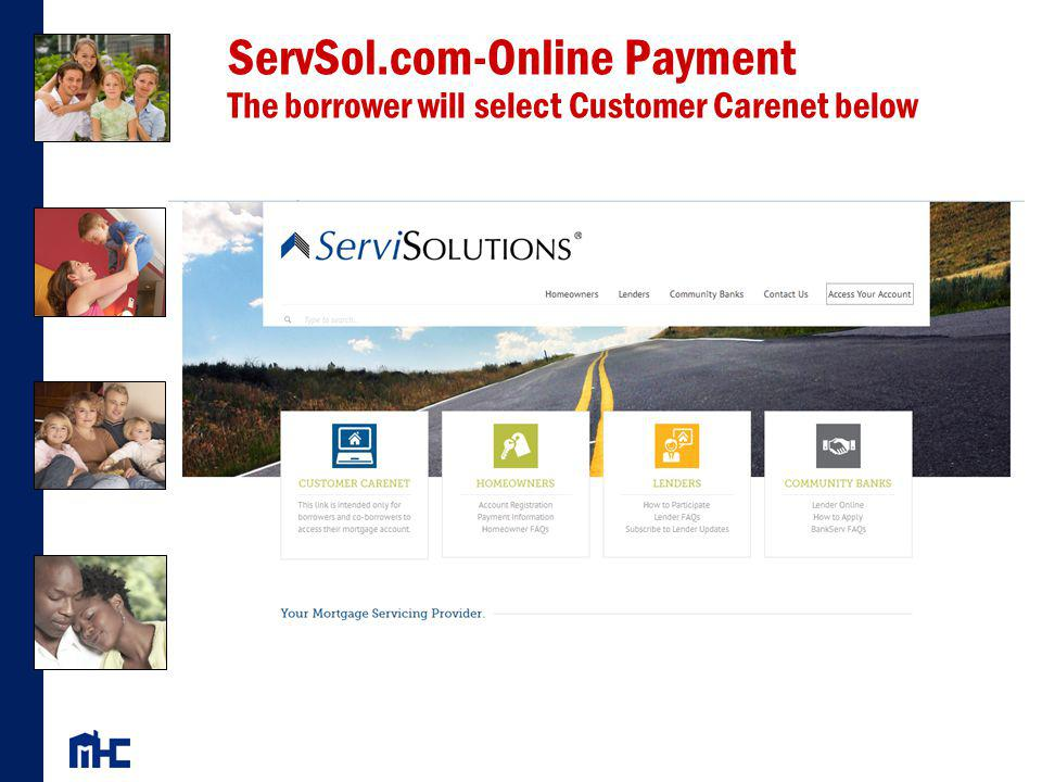 ServSol.com-Online Payment The borrower will select Customer Carenet below