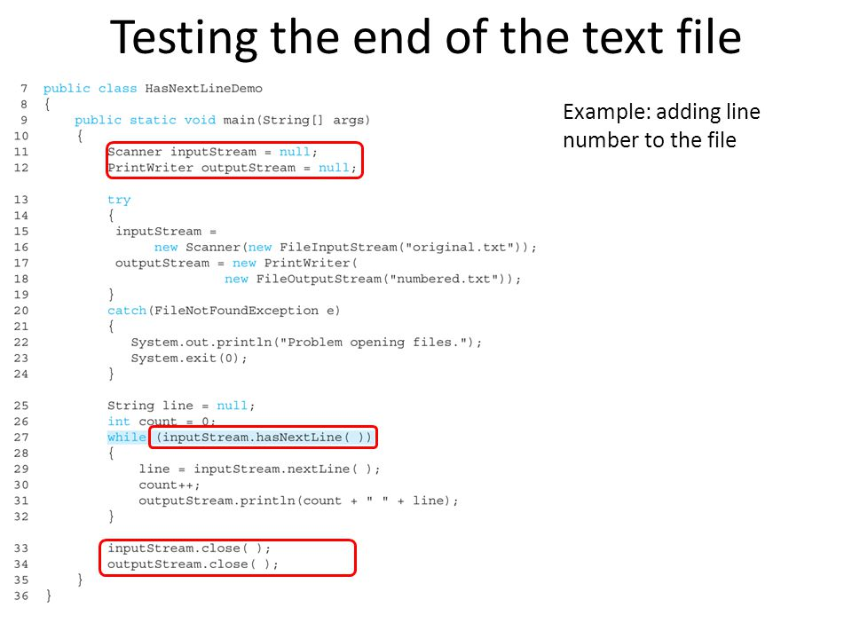 Testing the end of the text file Example: adding line number to the file