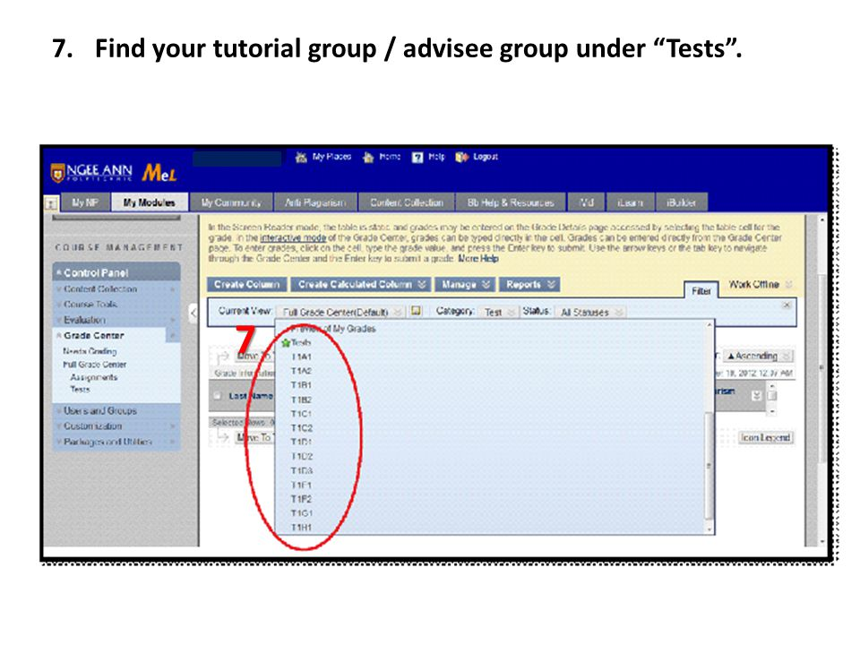 7.Find your tutorial group / advisee group under Tests . 7