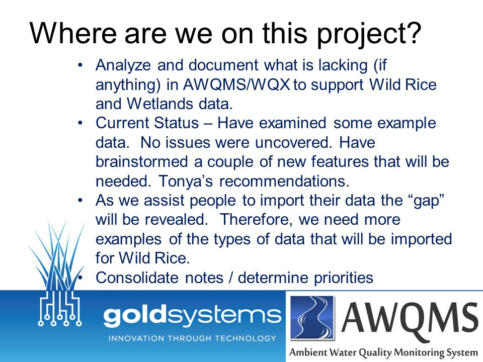 Where are we on this project.Enhance AWQMS based on the analysis.
