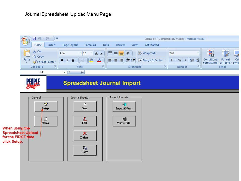 4 Journal Spreadsheet Upload Menu Page When using the Spreadsheet Upload for the FIRST time click Setup.