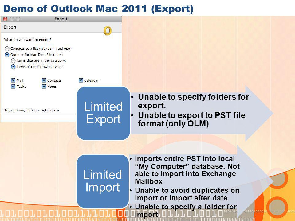 Demo of Outlook Mac 2011 (Export) Unable to specify folders for export.