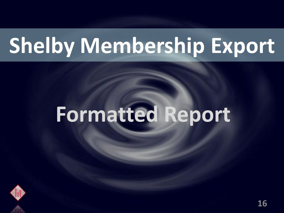 Shelby Membership Export Formatted Report 16