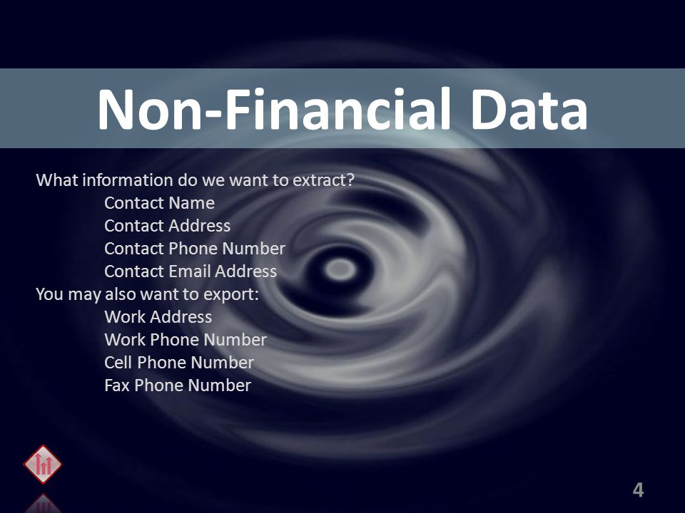 Non-Financial Data What information do we want to extract.