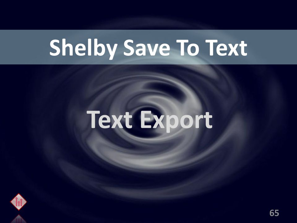 Shelby Save To Text Text Export 65