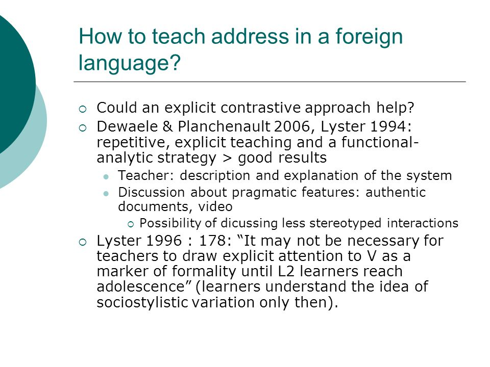 How to teach address in a foreign language.  Could an explicit contrastive approach help.