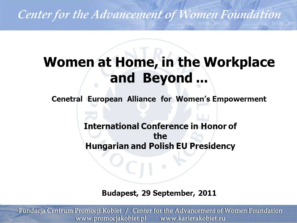 Women at Home, in the Workplace and Beyond...