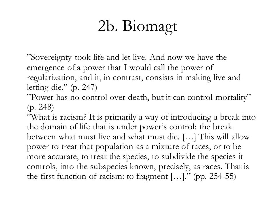 2b. Biomagt Sovereignty took life and let live.