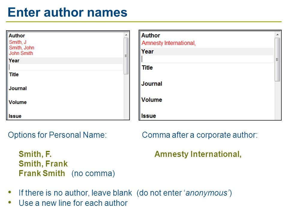 Options for Personal Name: Comma after a corporate author: Smith, F.