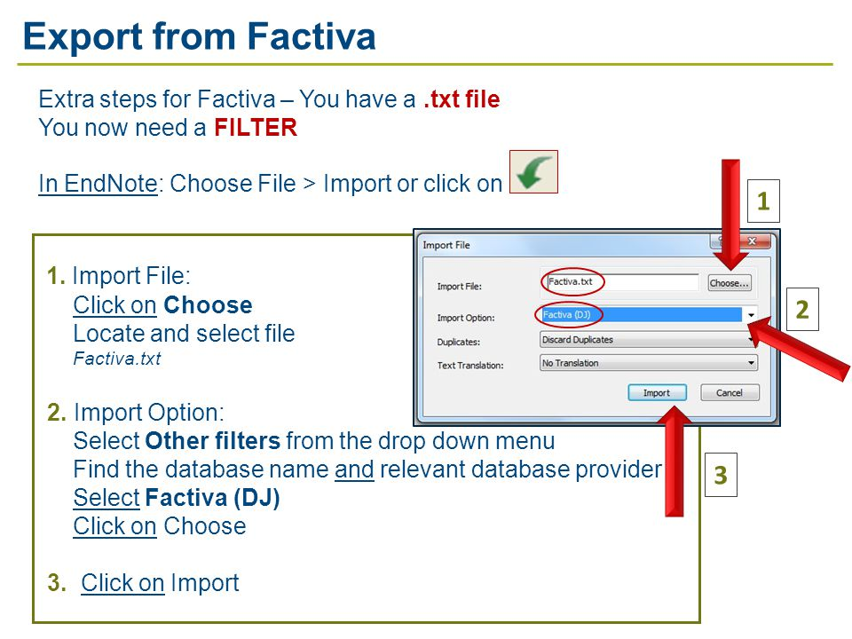 2 1 1. Import File: Click on Choose Locate and select file Factiva.txt 2.