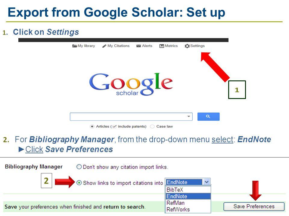 2 Export from Google Scholar: Set up 2.