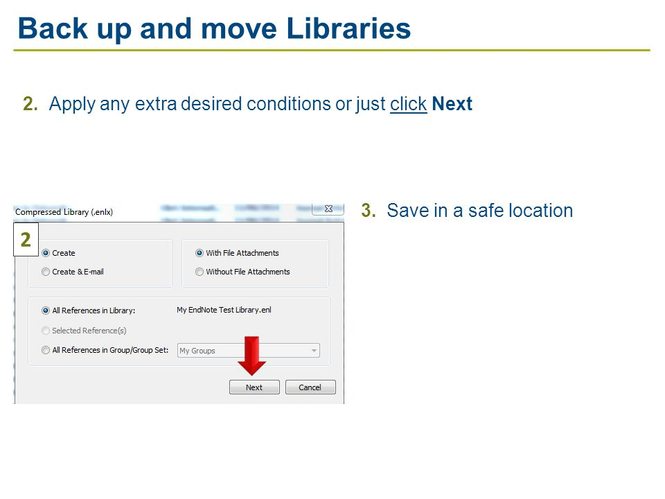 2. Apply any extra desired conditions or just click Next 3.