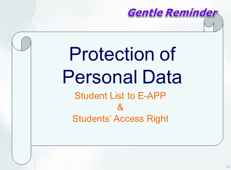 Protection of Personal Data Student List to E-APP & Students' Access Right 11