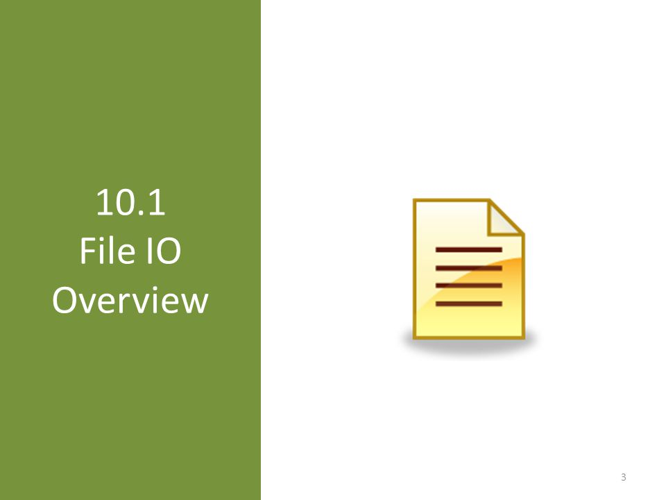 10.1 File IO Overview 3