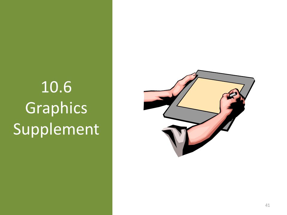 10.6 Graphics Supplement 41