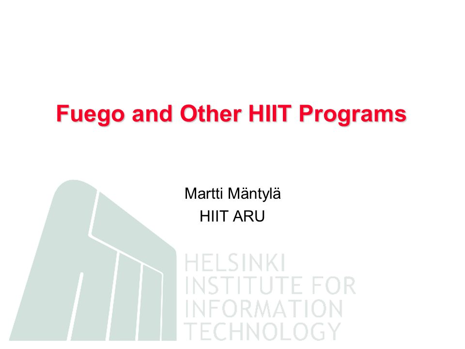 Fuego and Other HIIT Programs Martti Mäntylä HIIT ARU