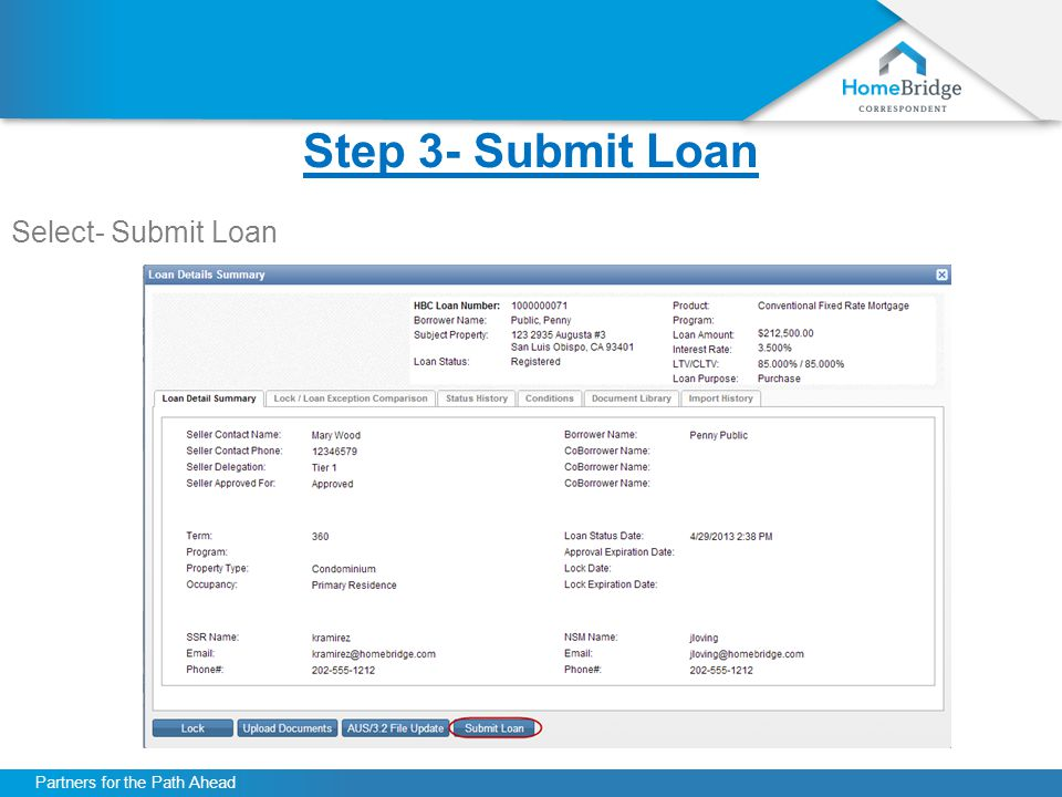 Partners for the Path Ahead Step 3- Submit Loan Select- Submit Loan