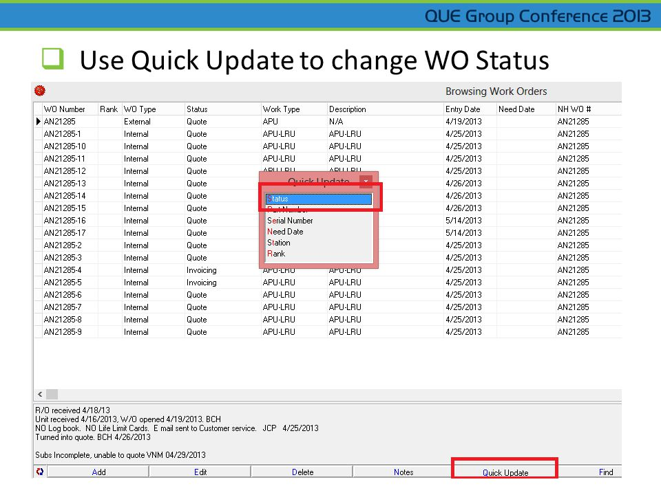  Use Quick Update to change WO Status