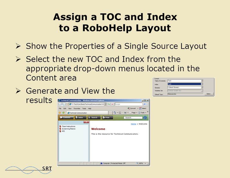 Add an Associated TOC and Index  Right-click the FrameMaker book on the RoboHelp Project Manager pod and choose Properties  Select both Convert Fram