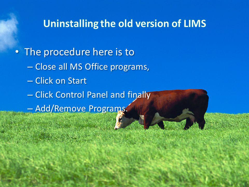 The procedure here is to – Close all MS Office programs, – Click on Start – Click Control Panel and finally – Add/Remove Programs. The procedure here