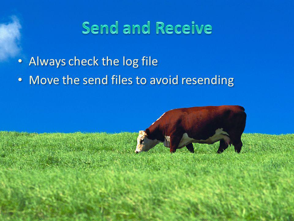 Always check the log file Move the send files to avoid resending Always check the log file Move the send files to avoid resending