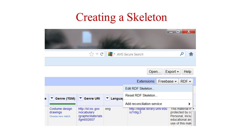 Creating a Skeleton
