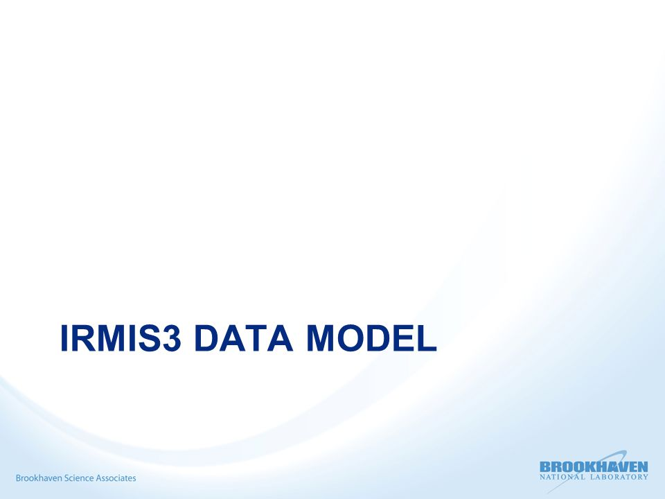 IRMIS3 Data Model - Components Where is it.How is it powered.