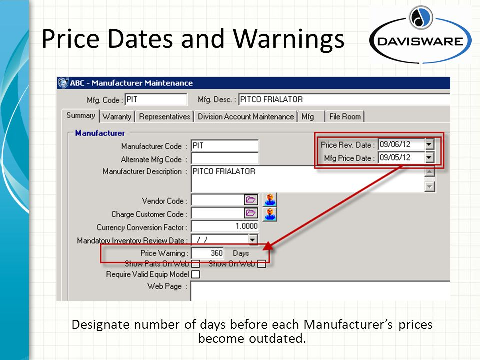 Price Dates and Warnings Designate number of days before each Manufacturer's prices become outdated.