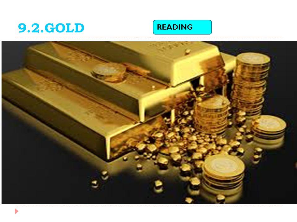 9.2.GOLD READING